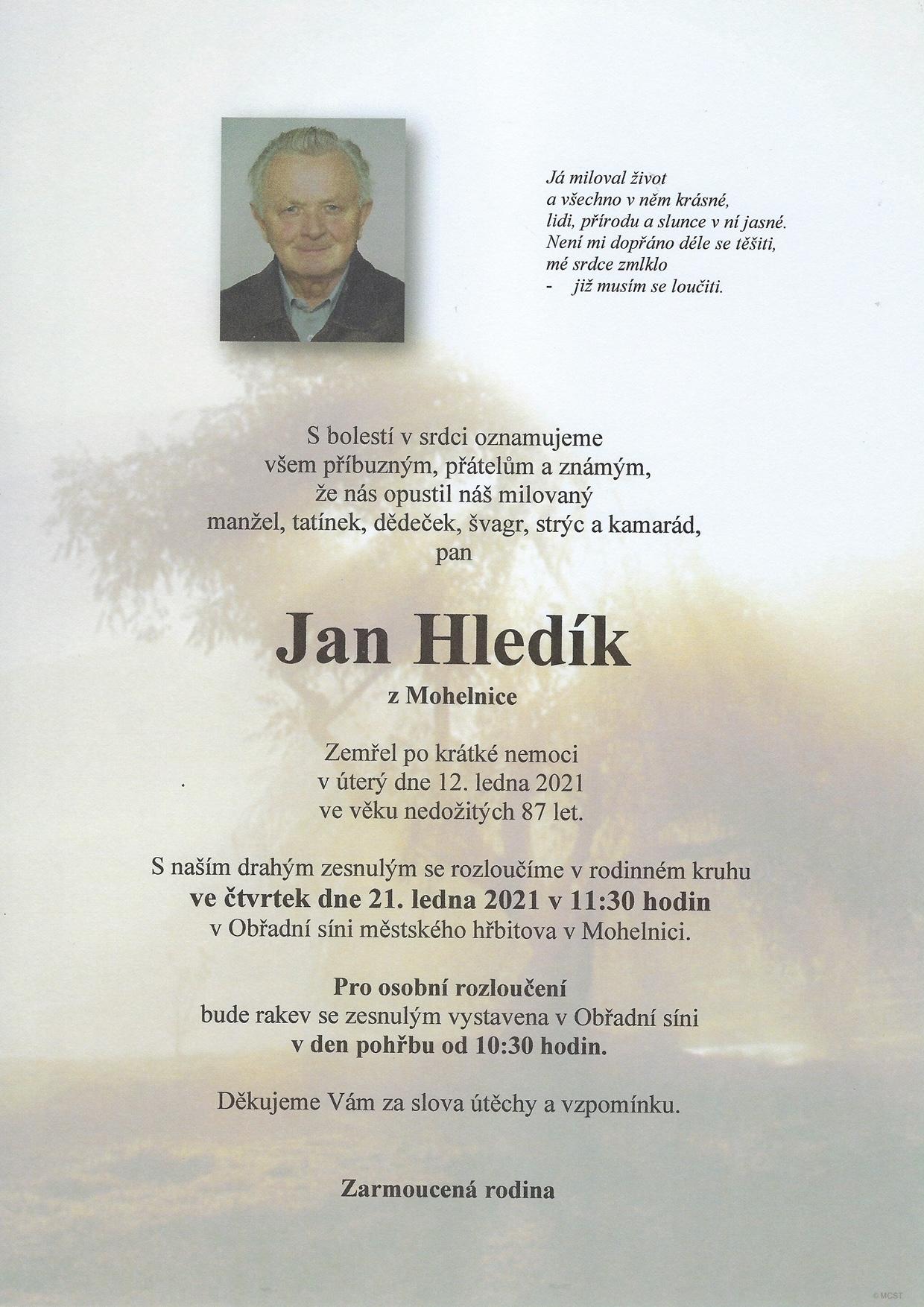 S lítostí v srdci oznamujeme, že navždy odešel Jan Hledík